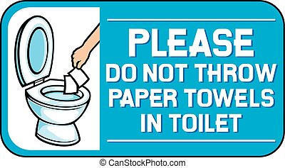 please do not throw paper towels in toilet label sign