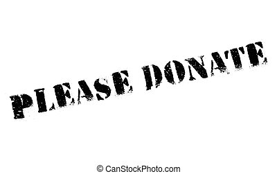 Please Donate rubber stamp. Grunge design with dust ...