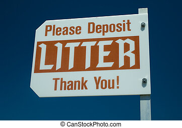 Please Don't Litter Thank You