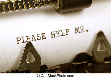 Please Help Me - Typewriter close up shot, Concept of Please...