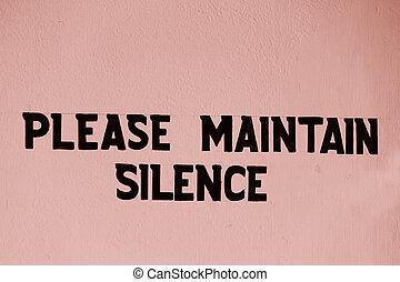 please maintain silence