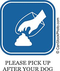 Please pick up after your dog vector sign
