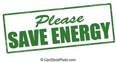 Please save energy