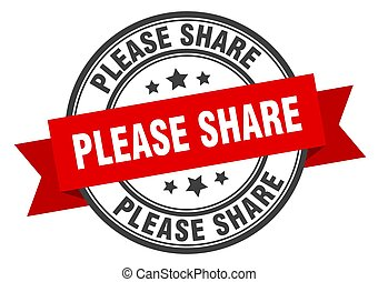 please share label sign. round stamp. band. ribbon