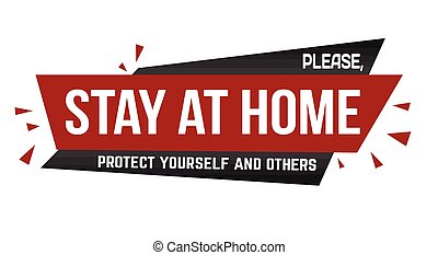 Please, stay at home banner design on white background, vector illustration