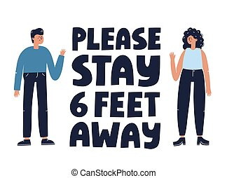 Please stay six feet away quote. Man and woman keeping safe ...