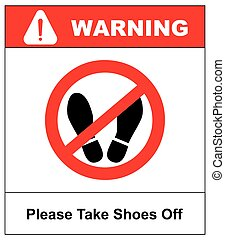 Please take shoes off. Do not step here please sign vector illustration. Red prohibition circle with silhouette of feet print isolated on white.