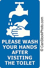 please wash your hands after visiting the toilet