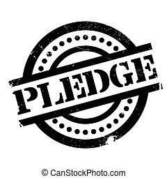 Pledge rubber stamp. Grunge design with dust scratches. ...