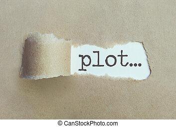 Plot - Torn brown paper revealing the word plot