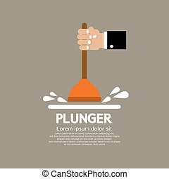 Plunger In Man's Hand. - Plunger In Man's Hand Graphic...