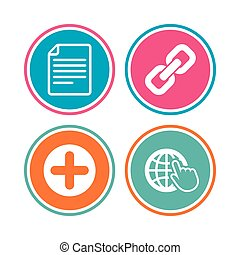 Plus add circle and hyperlink chain icons. Document file and globe with hand pointer sign symbols. Colored circle buttons. Vector