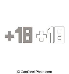 Plus eighteen +18 icon. Grey set .