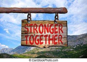 plus fort, ensemble