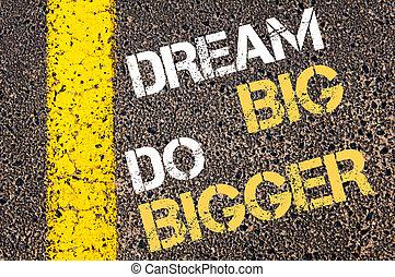 plus grand, rêve, grand, quote., motivation