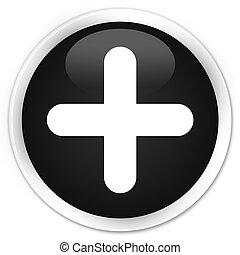 Plus icon black glossy round button