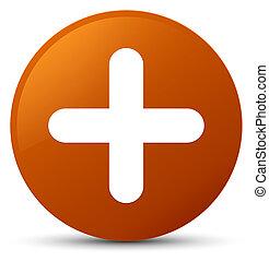 Plus icon brown round button
