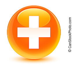 Plus icon glassy orange round button