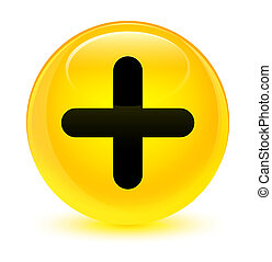 Plus icon glassy yellow round button