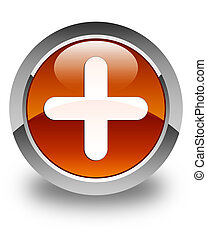 Plus icon glossy brown round button