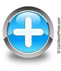 Plus icon glossy cyan blue round button