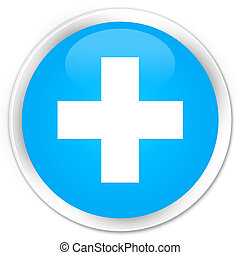 Plus icon premium cyan blue round button