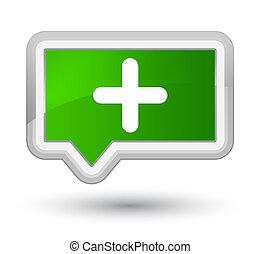 Plus icon prime green banner button