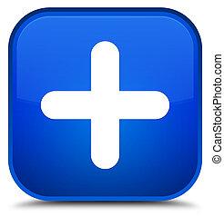 Plus icon special blue square button