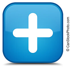 Plus icon special cyan blue square button