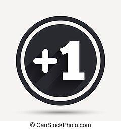 Plus one sign. Add one symbol.