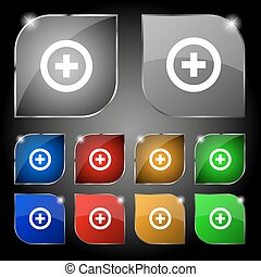 Plus, Positive icon sign. Set of ten colorful buttons with glare. Vector