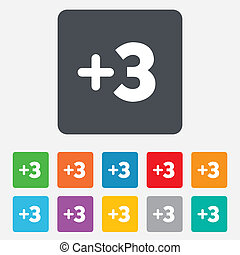 Plus three sign. Add three symbol. Three more. Rounded squares 11 buttons. Vector