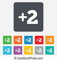 Plus two sign. Add two symbol. Two more. Rounded squares 11 buttons. Vector