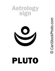 pluto, (uranian, planet), astrology: