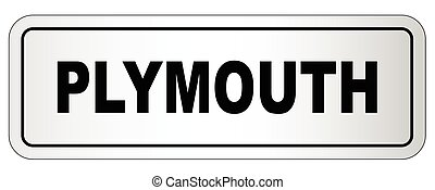 Plymouth City Nameplate - The city of Plymouth nameplate on...