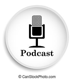 Podcast icon. Podcast website button on white background.