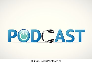 Podcast Illustration - Illustration of the word Podcast with...