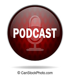 podcast red glossy web icon on white background