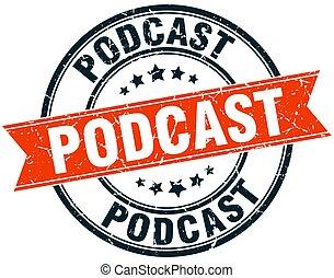 podcast round grunge ribbon stamp