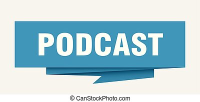 podcast sign. podcast paper origami speech bubble. podcast...