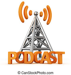 Metal antenna symbol with word PODCAST on white