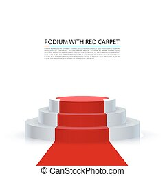 Podium with red carpet, Red stairs background.