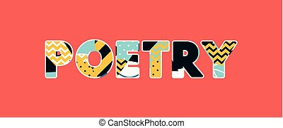 Poetry Concept Word Art Illustration - The word POETRY...