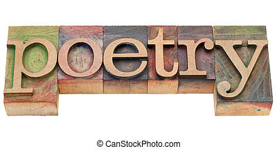 poetry in letterpress type - poetry - isolated word in...
