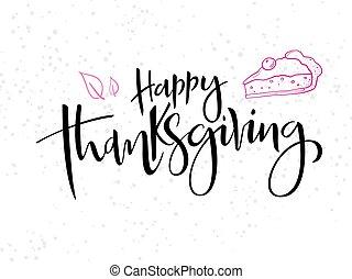 points, lettrage, tarte, texte, feuilles, thanksgiving, salutation, vecteur, griffonnage, main, heureux
