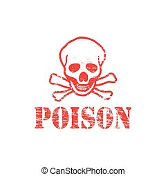 Poison text with skull and crossbones rubber stamp
