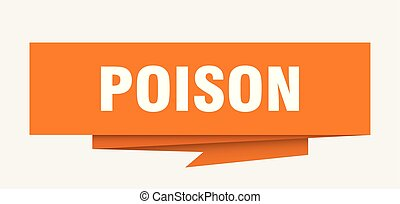 poison sign. poison paper origami speech bubble. poison tag...