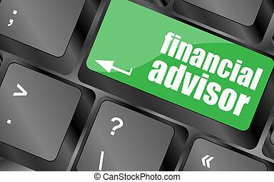 pojęcie, finansowy, handlowy, advisor, guzik, klucz, klawiatura