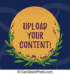 pojęcie, kolor, tekst, jeden, formułować, komputer, rząd, czysty, owal, brzeg, twój, zawiązki, system, pisanie, internet, content., handlowy, słowo, transmisja, liście, upload, invitation.