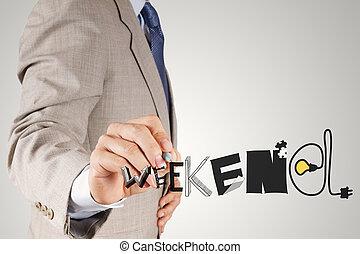 pojęcie, słowo, ręka, graficzny zamiar, biznesmen, weekend, ...